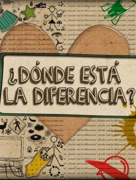 2011 – ¿Donde Está la Diferencia?
