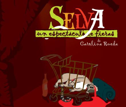 2012 – Selva, Un espectáculo de Fieras